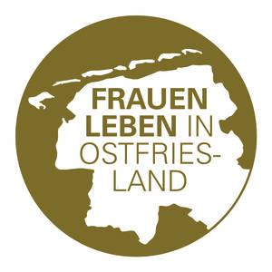 FrauenLeben in Ostfriesland - Lebendiger Frauenkalender